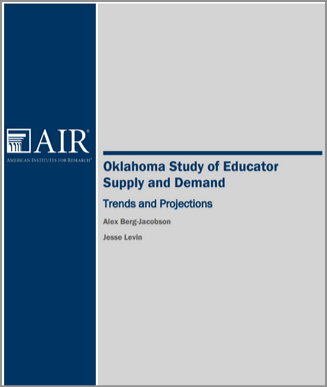 Oklahoma Study of Educator Supply and Demand: Trends and Projections
