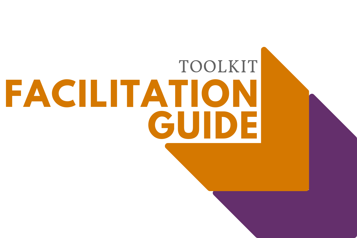 Toolkit Facilitation Guide