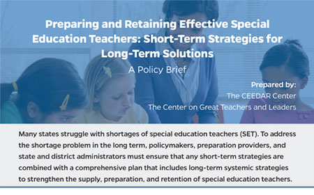 Preparing and Retaining Effective Special Education Teachers: Short-Term Strategies for Long-Term Solutions