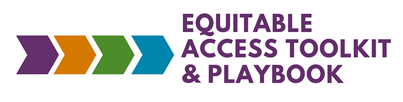 Equitable Access Toolkit and Implementation Playbook