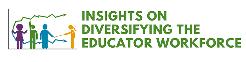 Insights on Diversifying the Educator Workforce Data Tool