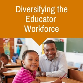 Diversifying the Educator Workforce