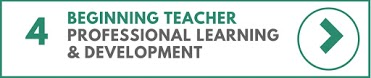 Beginning Teacher Professional Learning & Development