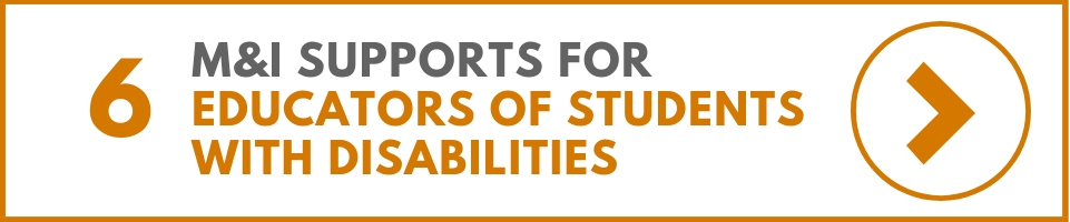 M&I Supports for Educators of Students with Disabilities