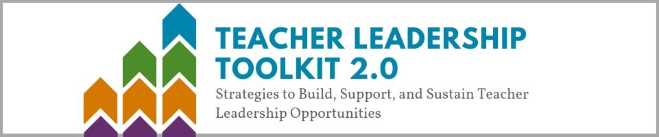 Teacher Leadership Toolkit 2.0 Banner