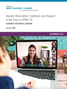 Teacher Observation, Feedback, and Support in the Time of COVID-19: Guidance for Virtual Learning