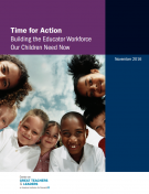 Time for Action Building the Educator Workforce Our Children Need Now