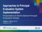 Approaches to Principal Evaluation