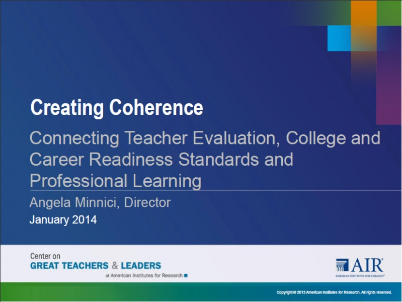 Connecting Teacher Evaluation, College & Career Readiness Standards, and Professional Learning