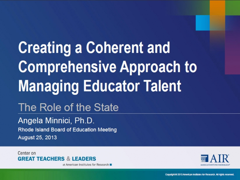 Creating a Coherent and Comprehensive Approach to Managing Educator Talent