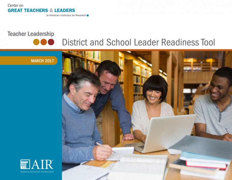 Teacher Leadership: District and School Leader Readiness Tool
