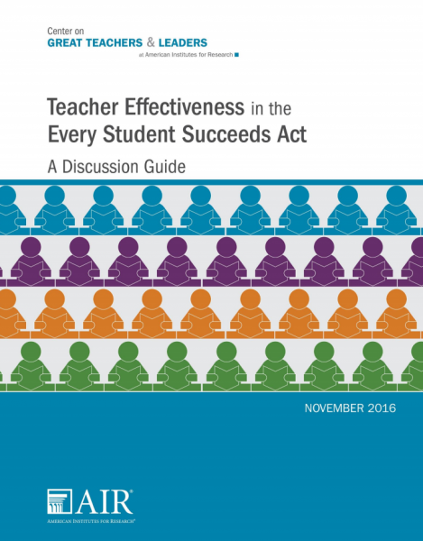 Teacher Effectiveness in the Every Student Succeeds Act: A Discussion Guide