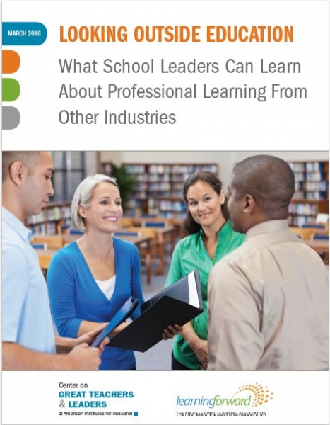 Looking Outside Education: What School Leaders Can Learn About Professional Learning from Other Industries