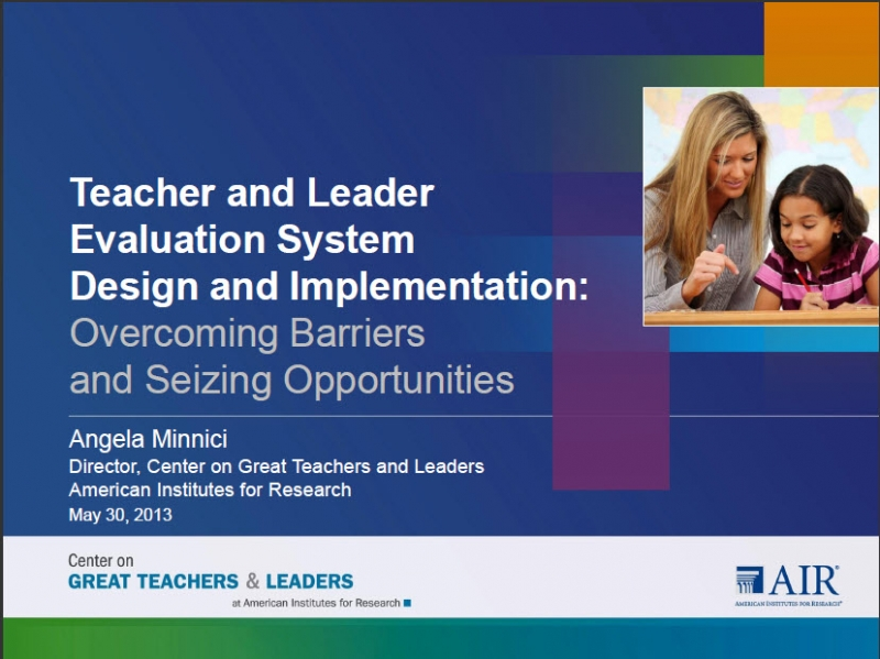 Teacher and Leader Evaluation System Design and Implementation