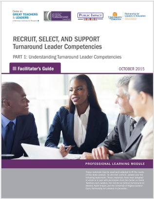 Recruit, Select, Support: Turnaround Leader Competencies