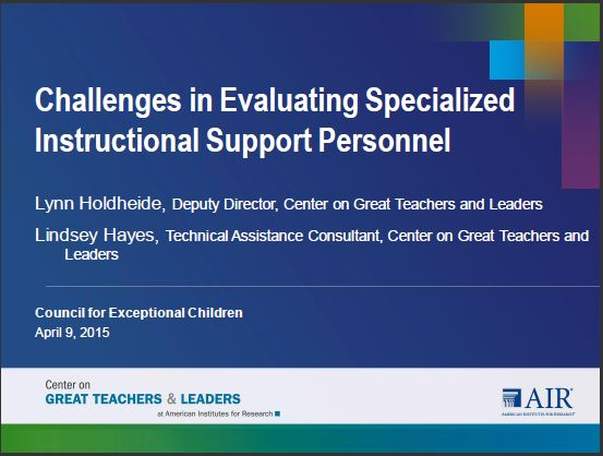 Challenges in Evaluating Specialized Instructional Support Personnel