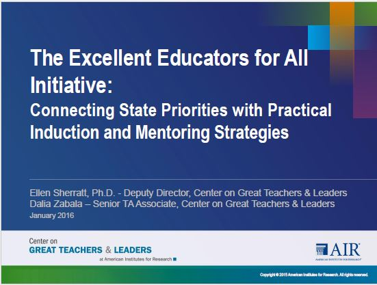The Excellent Educators for All Initiative: Connecting State Priorities with Practical Induction and Mentoring Strategies | February 2016