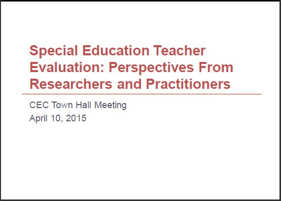 pecial Education Teacher Evaluation: Perspectives From Researchers and Practitioners